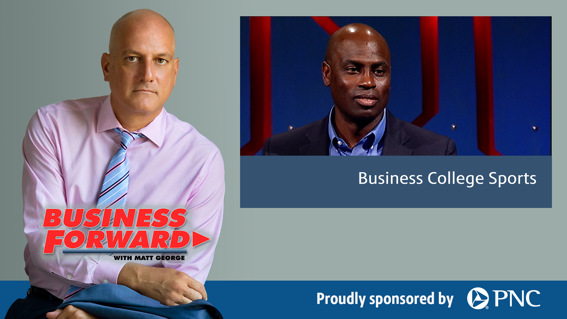Business Forward with Matt George | Business College Sports