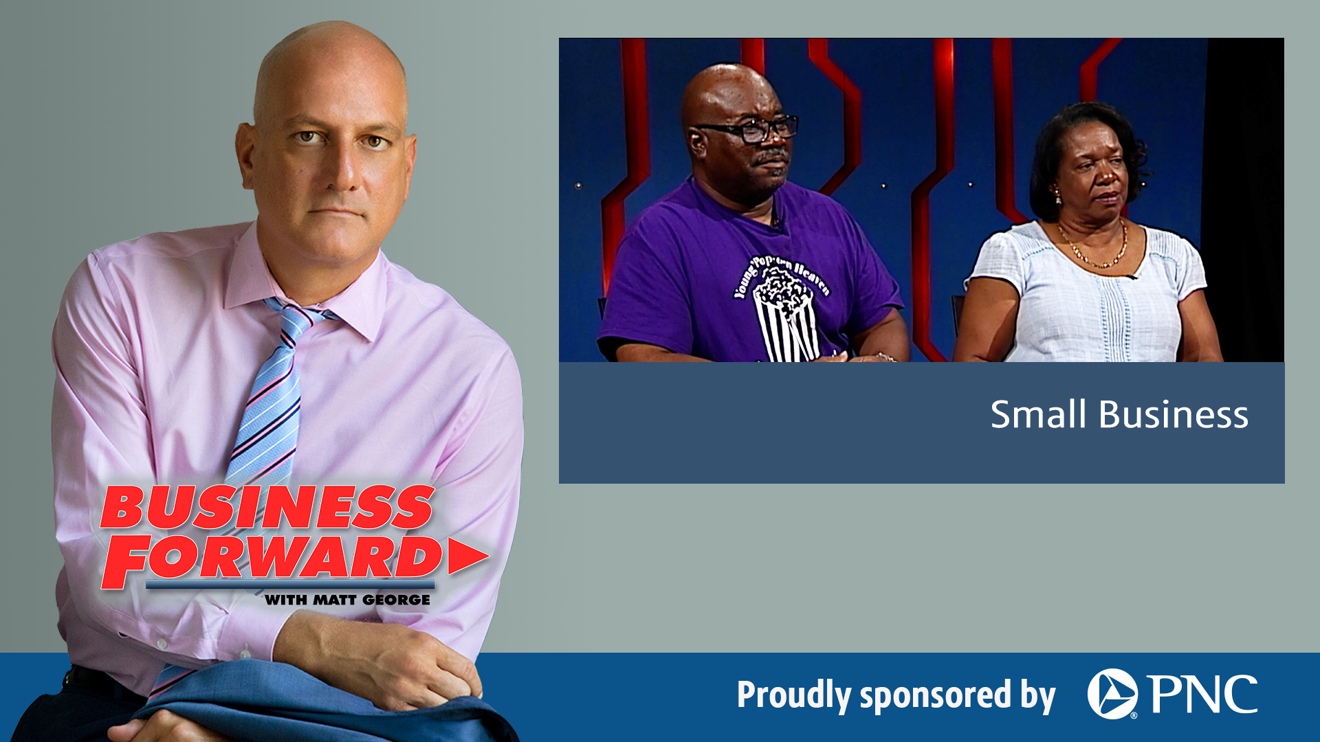 Business Forward with Matt George | Small Business
