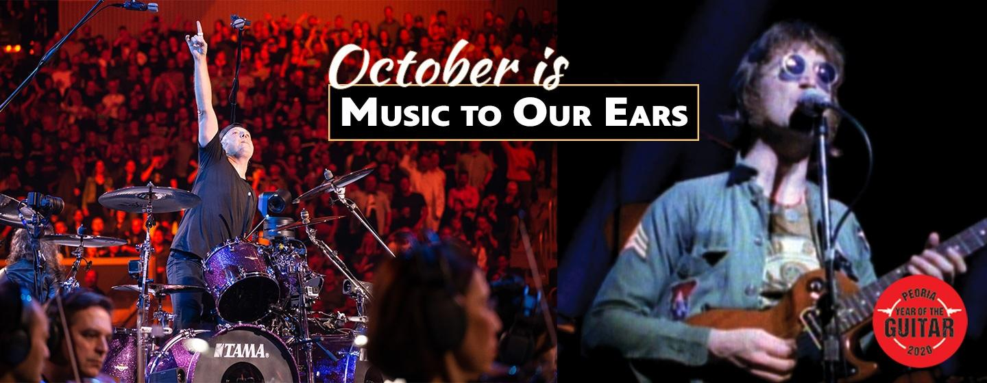 October is music to our Ears. Lars Ulrich, drummer and co-founder of Metallica & John Lennon