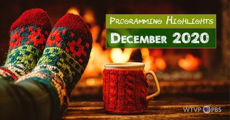 Socked feet and a cup sitting in front of a fireplace: Programming Highlights - December 2020