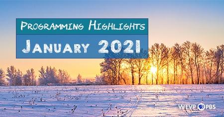 Programming Highlights - January 2021 - Cold Snowy Field