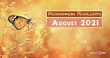 Programming Highlights   August 2021