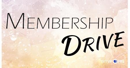 WTVP Membership Drive