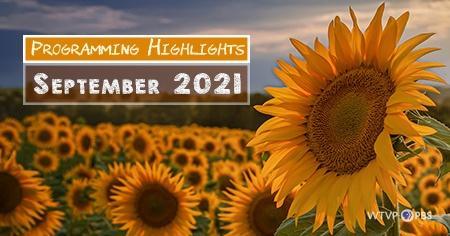 Programming Highlights   September 2021