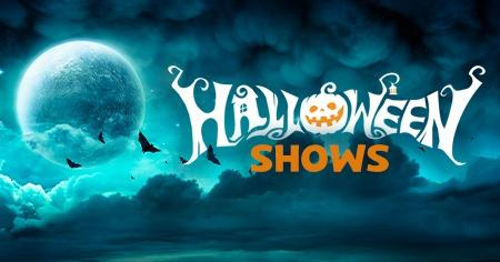 Halloween Shows