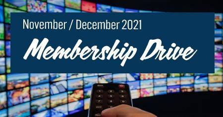 Membership Drive | Nov. Dec.  2021