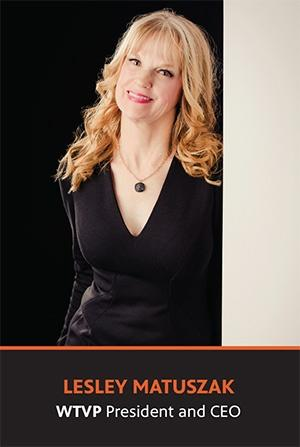 Lesley Matuszak, WTVP President and CEO