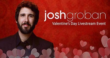Josh Groban - Valentine's Day Livestream Event