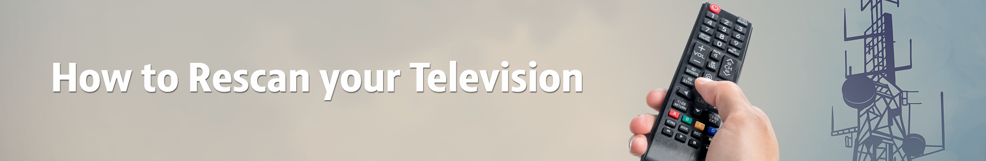 How to Rescan you Televisoin