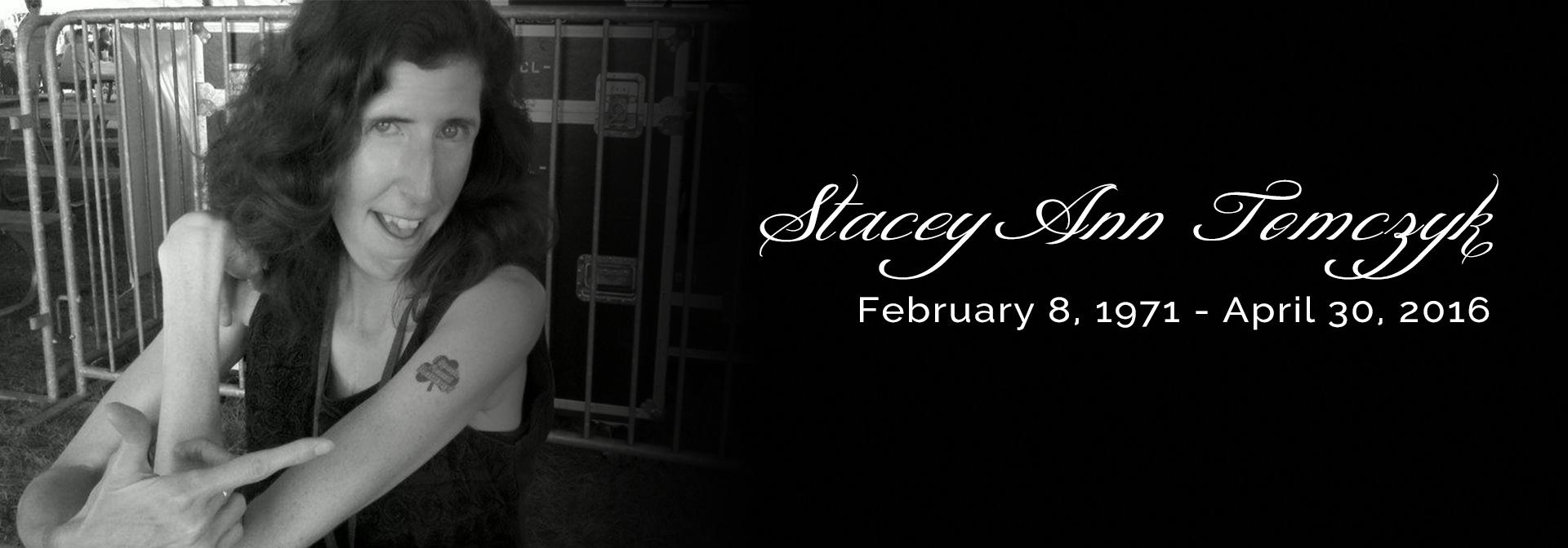 Stacey Ann Tomczyk, February 8, 1971 - April 30, 2016