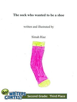 """Second Grade: """"The Sock Who Wanted to be a Shoe"""""""
