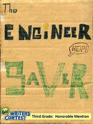 "Third Grade: ""The Engineer Saver"""