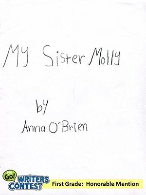 """First Grade: """"My Sister Molly"""""""
