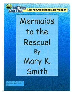 """Second Grade: """"Mermaids to the Rescue"""""""