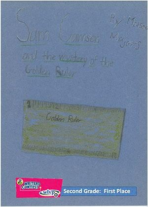 """Second Grade: """"Sam Camsen and the Mystery of the Golden Rule"""