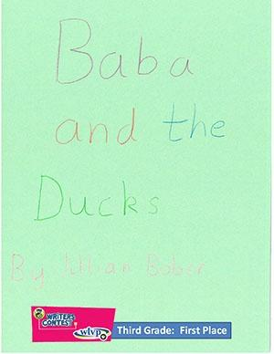 """Third Grade: """"Baba and the Ducks"""""""