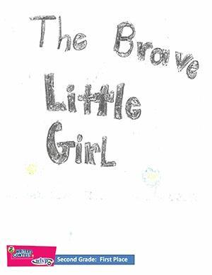 "Second Grade: ""The Brave Little Girl"""