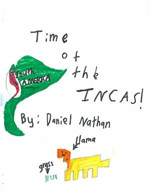 "Second Grade: ""Time of the Incas!"""