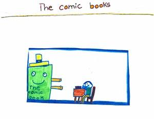 "First Grade: ""The Comic Books"""
