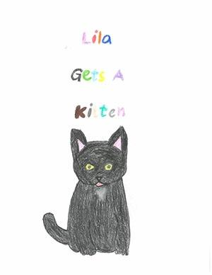 "Third Grade: ""Lila Gets A Kitten"""