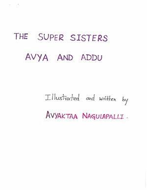 "Kindergarten: ""The Super Sisters Avya and Addu"""