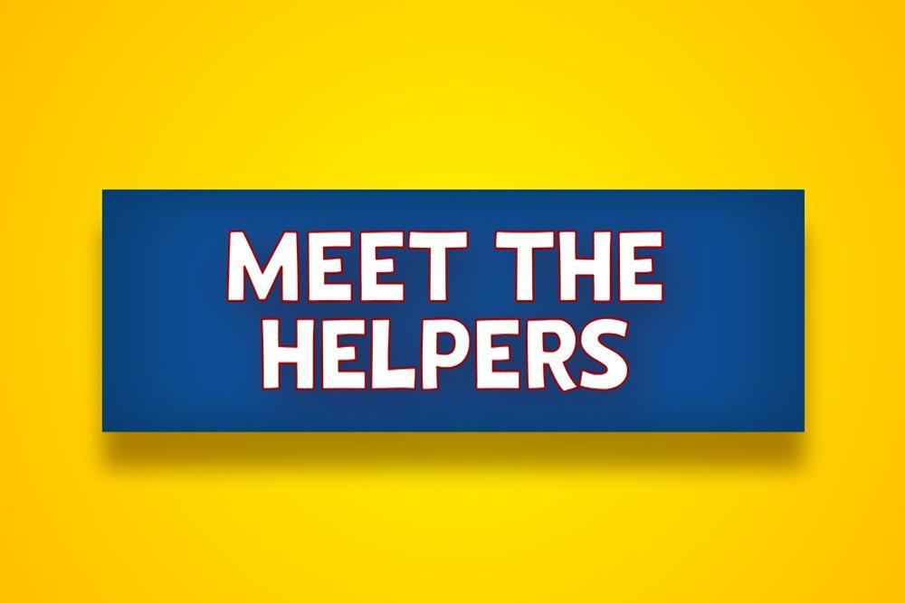 Meet the Helpers - Coronavirus