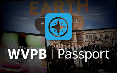 WVPB Passport. Quality Shows on Your Schedule