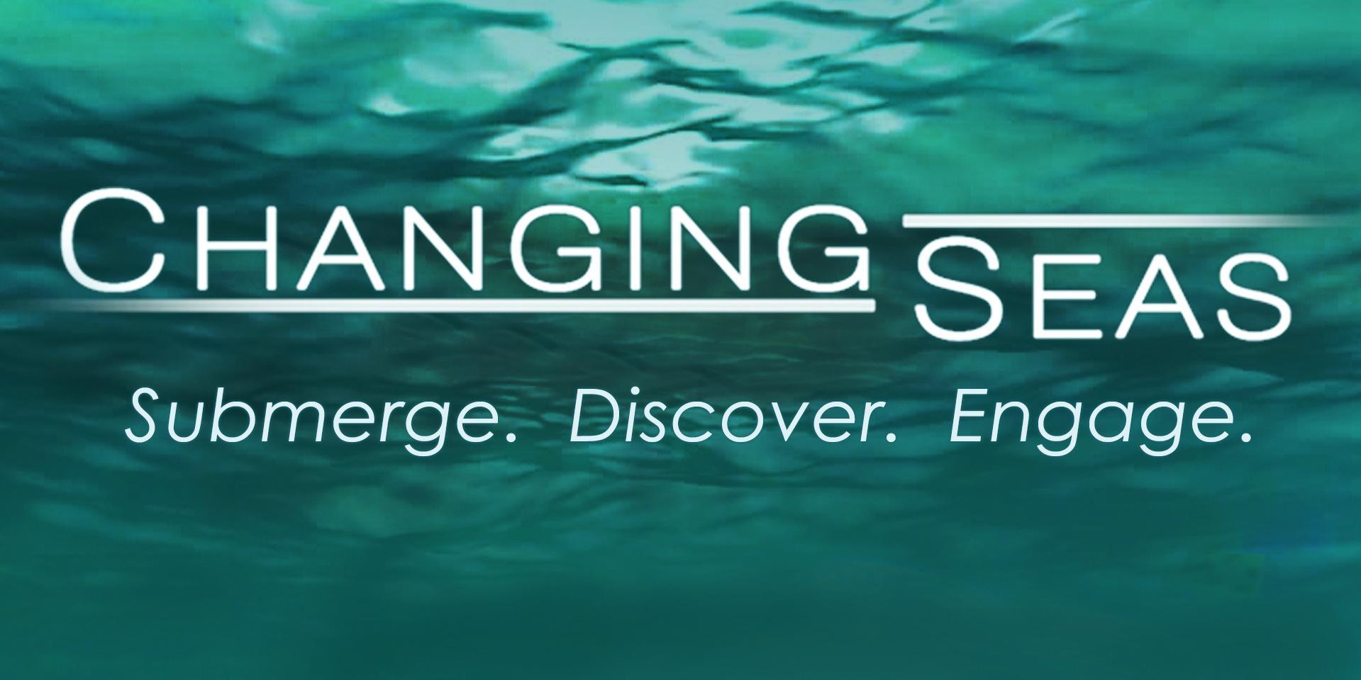 Changing Seas 10th Anniversary