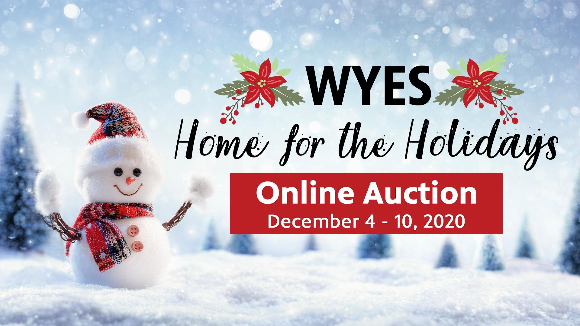 WYES HOME FOR THE HOLIDAYS ONLINE AUCTION