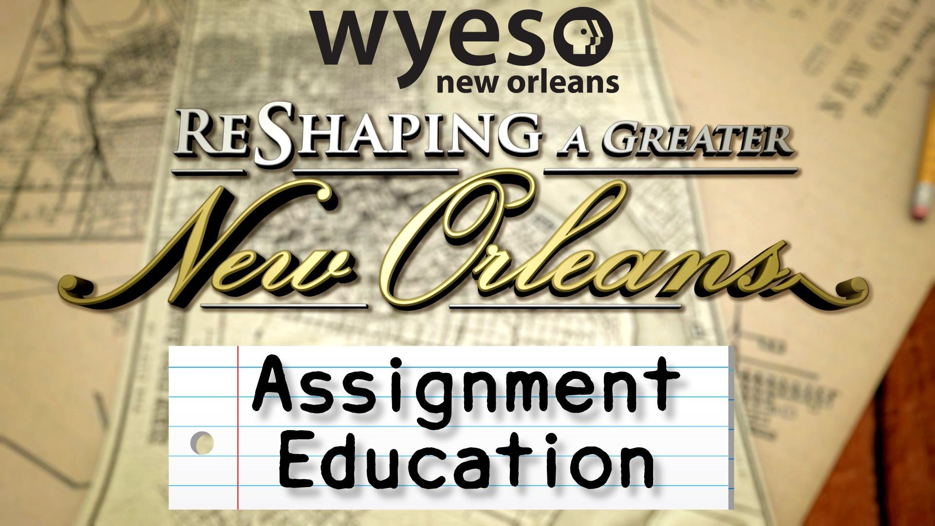 WYES Assignment Education
