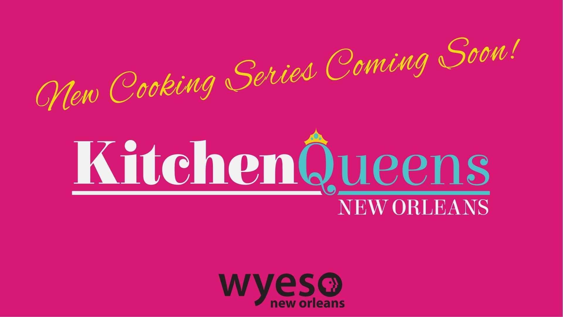 Kitchen Queens: New Orleans Coming Soon!