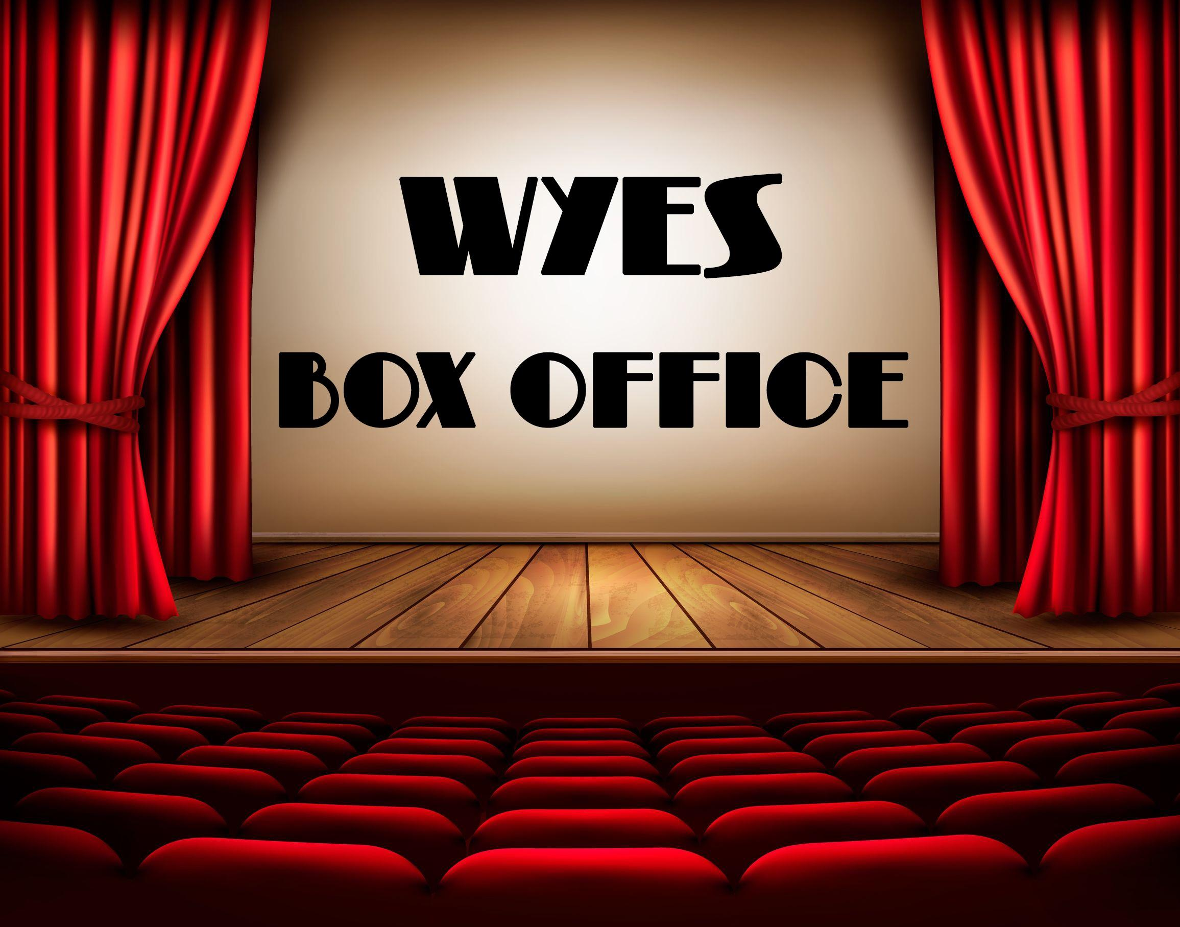 WYES Box Office