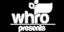 WHRO Presents