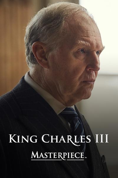 King Charles III – Masterpiece