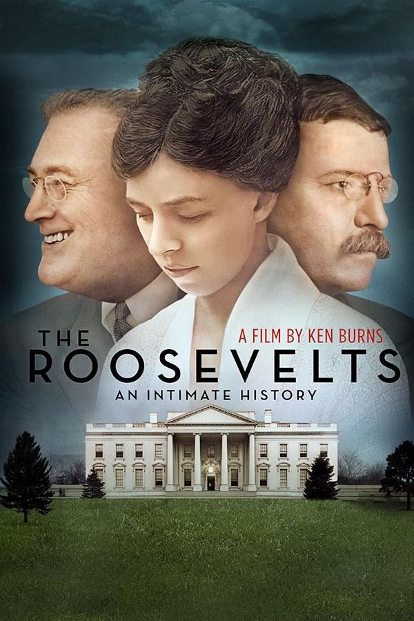 The Roosevelts An Intimate History A Film By Ken Burns