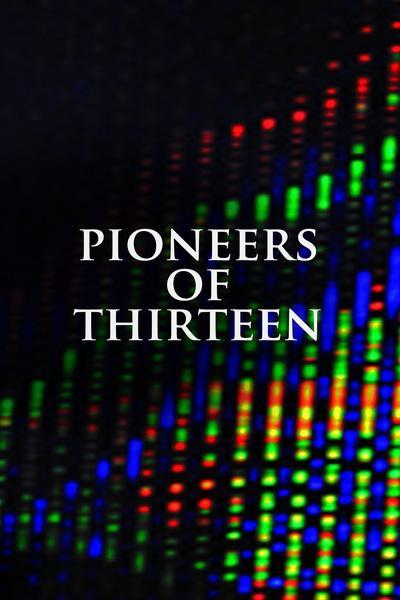 Pioneers of Thirteen