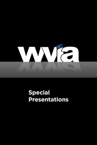 WVIA Special Presentations