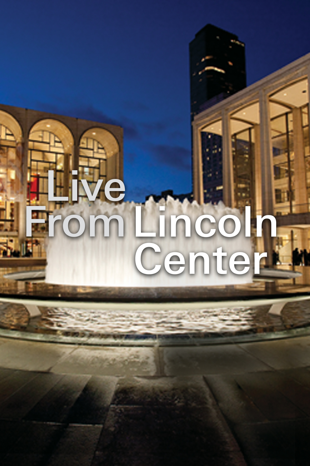 Live From Lincoln Center on FREECABLE TV