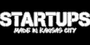 Startups: Made in Kansas City
