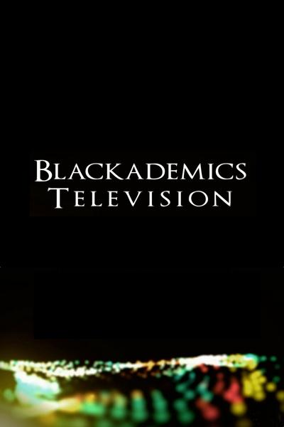 Blackademics TV