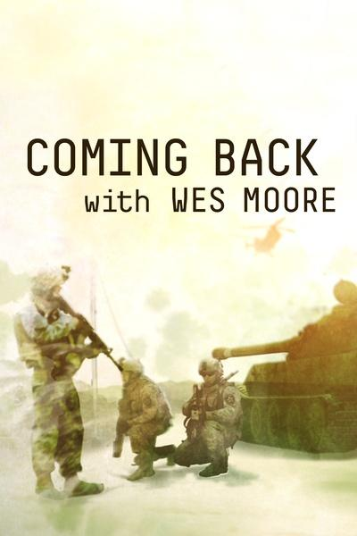 Coming Back with Wes Moore