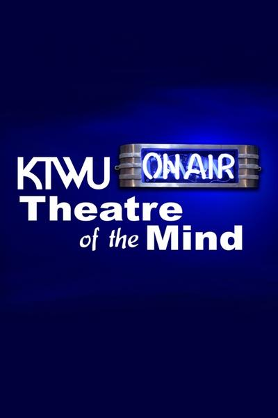 Theater of The Mind Radio Drama