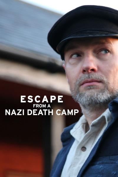 Escape from a Nazi Death Camp