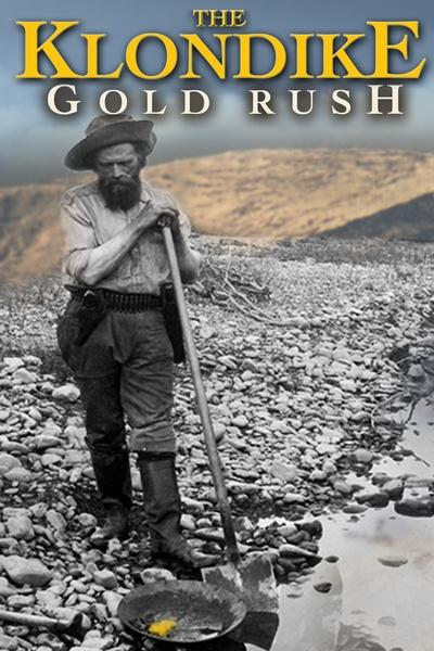 The Klondike Gold Rush