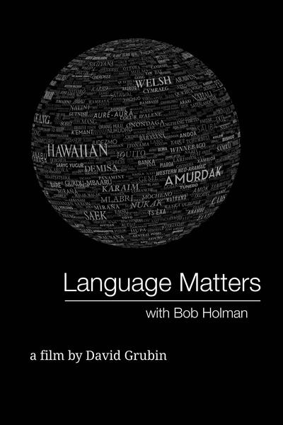 Language Matters with Bob Holman