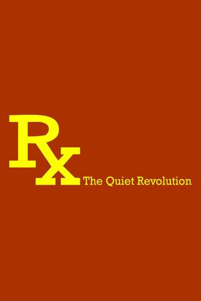 Rx: The Quiet Revolution