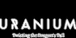 Uranium – Twisting the Dragon's Tail