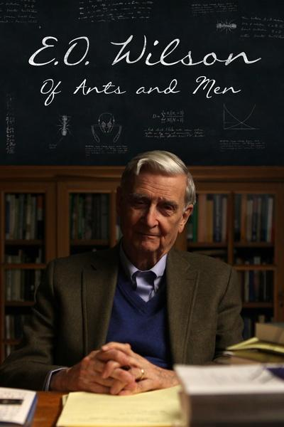 E.O. Wilson – of Ants and Men