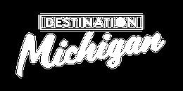 Destination Michigan
