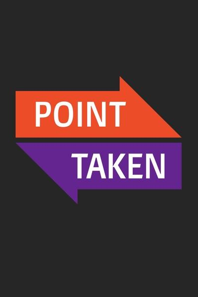 Point Taken